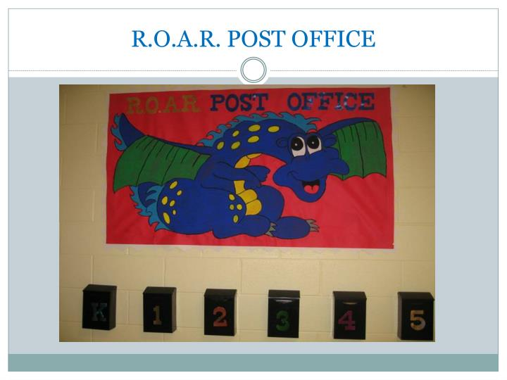 R.O.A.R. POST OFFICE