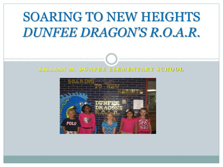 Soaring to new heights dunfee dragon s r o a r