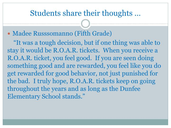 Students share their thoughts …