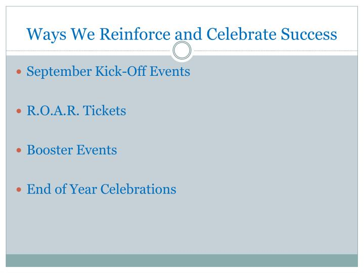 Ways We Reinforce and Celebrate Success