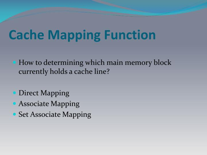 Cache Mapping Function