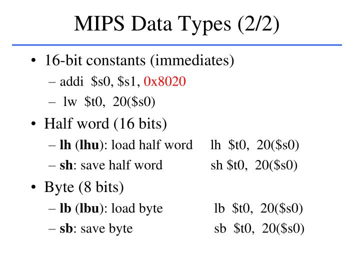 MIPS Data Types (2/2)