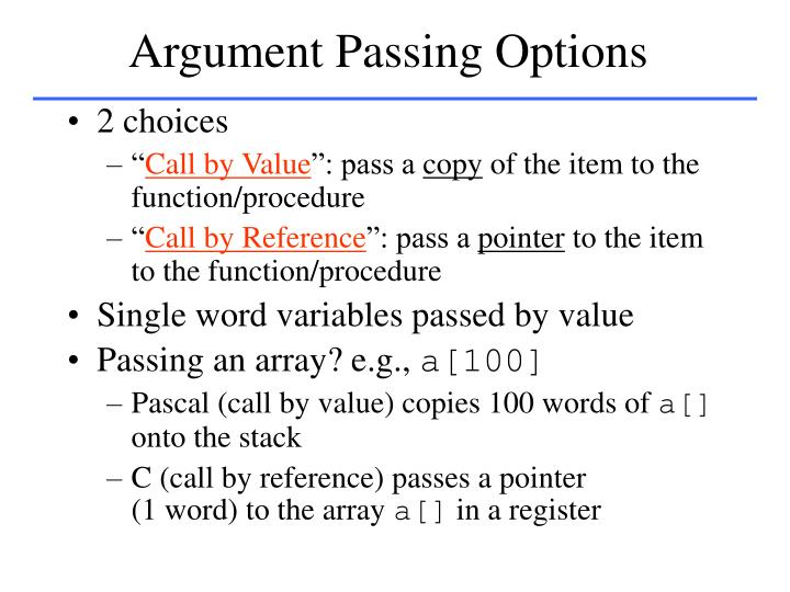 Argument Passing Options