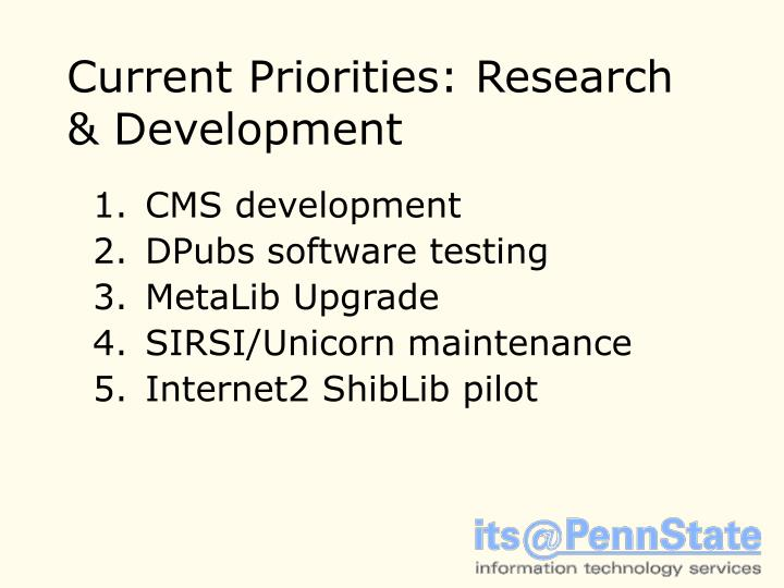 Current Priorities: Research & Development