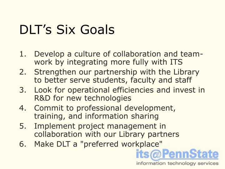 DLT's Six Goals