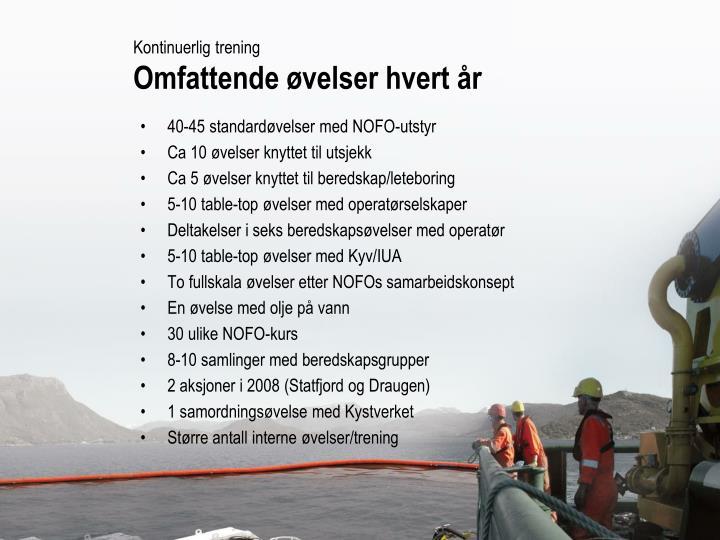 40-45 standardøvelser med NOFO-utstyr
