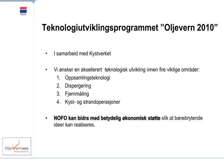 """Teknologiutviklingsprogrammet """"Oljevern 2010"""""""