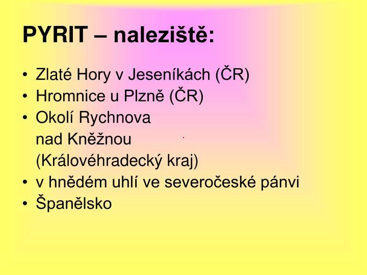 PYRIT – naleziště: