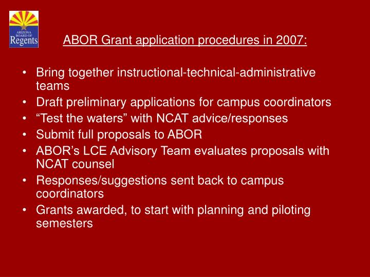 ABOR Grant application procedures in 2007: