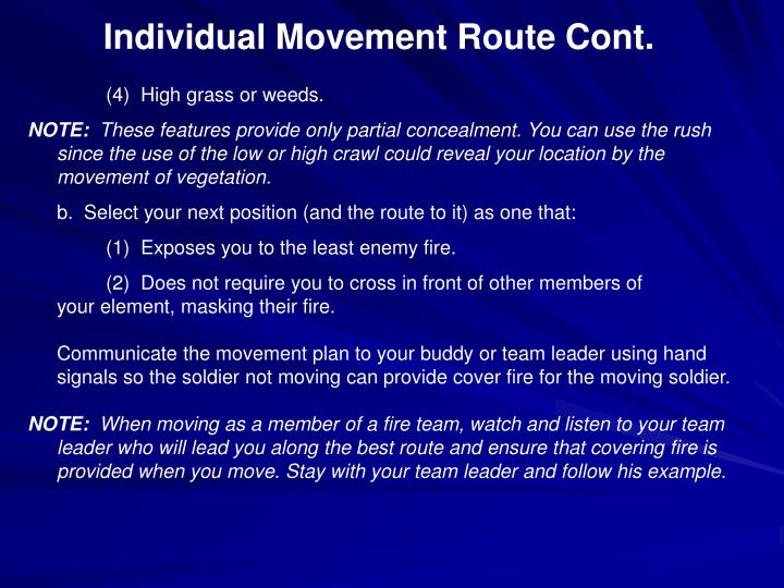 Individual Movement Route Cont.