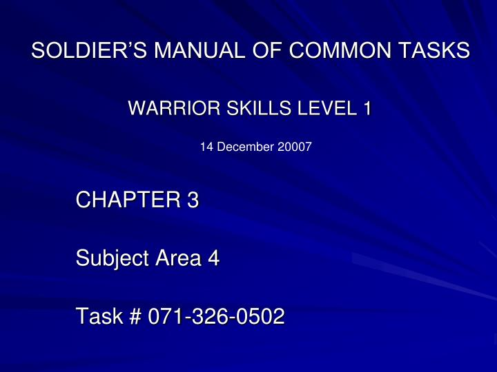 SOLDIER'S MANUAL OF COMMON TASKS