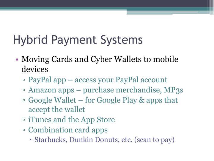 Hybrid Payment