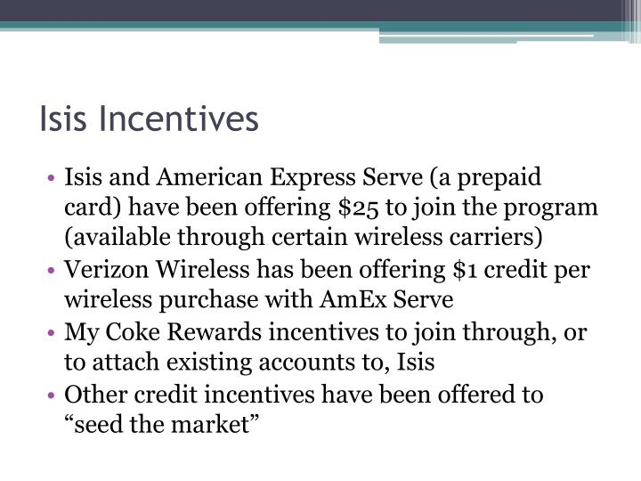 Isis Incentives