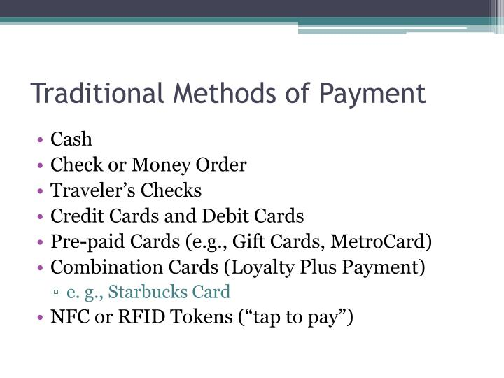 Traditional Methods of Payment