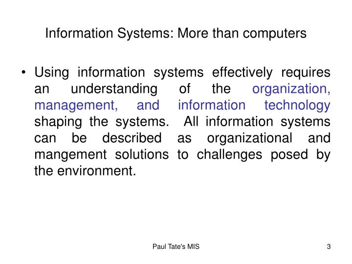 Information systems more than computers