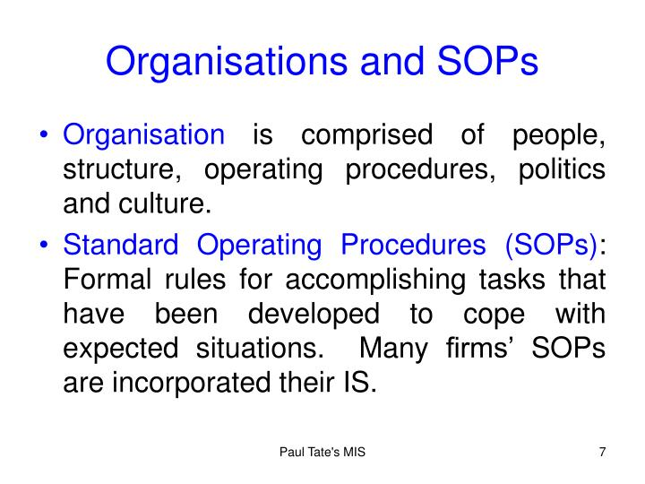 Organisations and SOPs