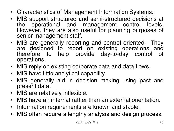 Characteristics of Management Information Systems: