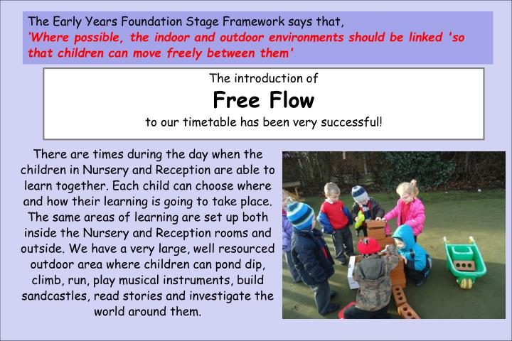 The Early Years Foundation Stage Framework says that,