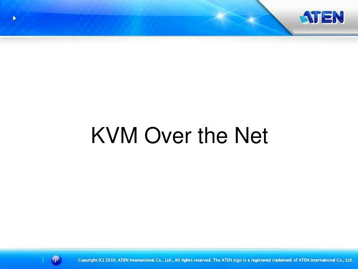 Kvm over the net
