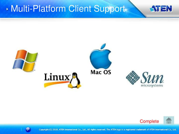 Multi-Platform Client Support
