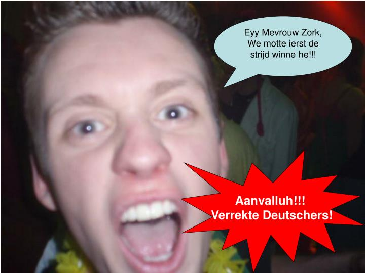 Eyy Mevrouw Zork,