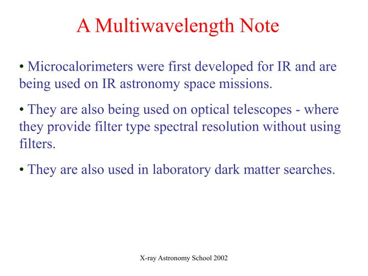 A Multiwavelength Note