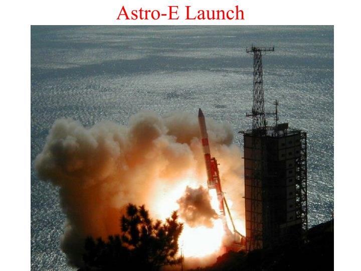 Astro-E Launch