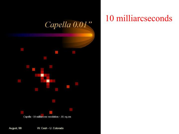 10 milliarcseconds