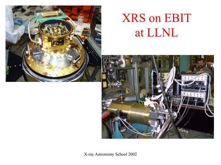 XRS on EBIT at LLNL