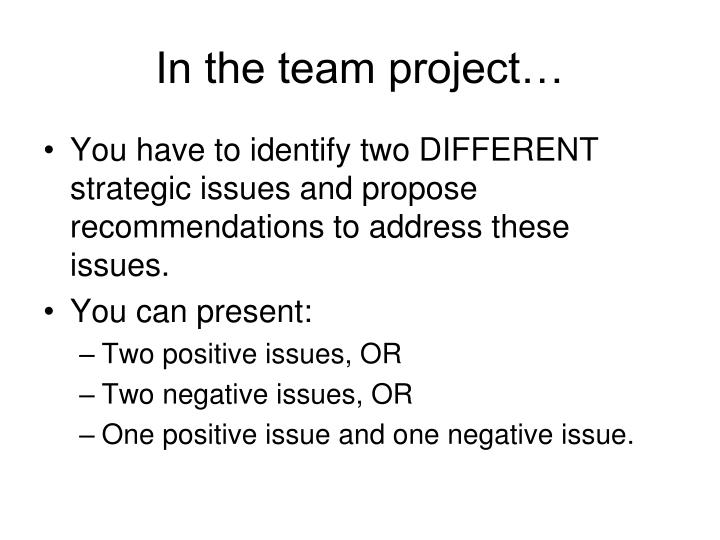 In the team project…