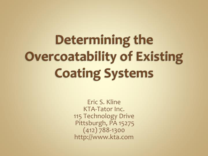 Determining the Overcoatability of Existing Coating Systems
