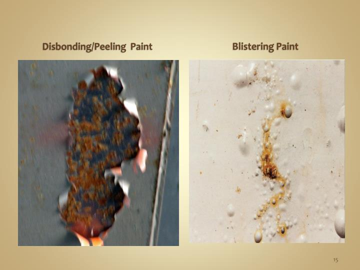 Disbonding/Peeling  Paint
