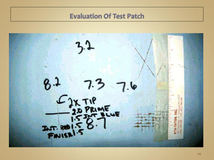 Evaluation Of Test Patch