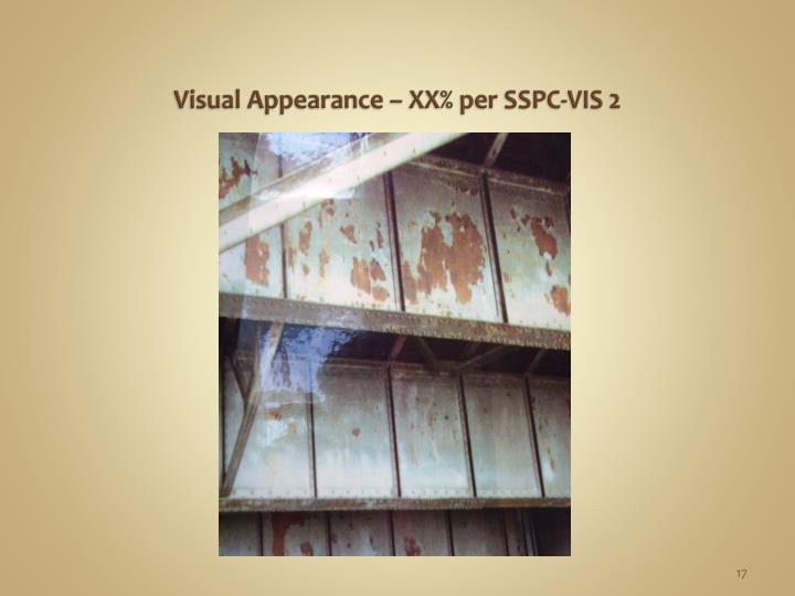 Visual Appearance – XX% per SSPC-VIS 2