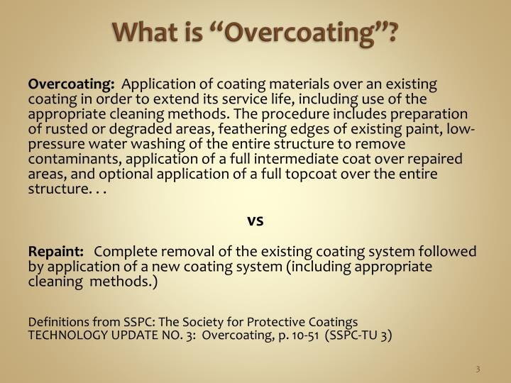 "What is ""Overcoating""?"