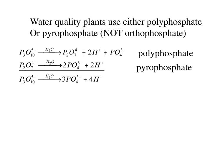 Water quality plants use either polyphosphate