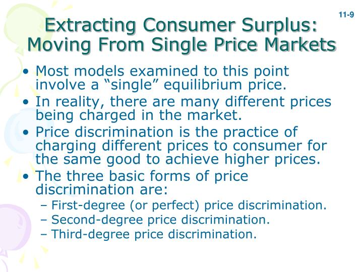 Extracting Consumer Surplus: Moving From Single Price Markets