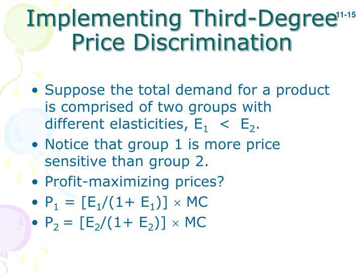 Implementing Third-Degree Price Discrimination