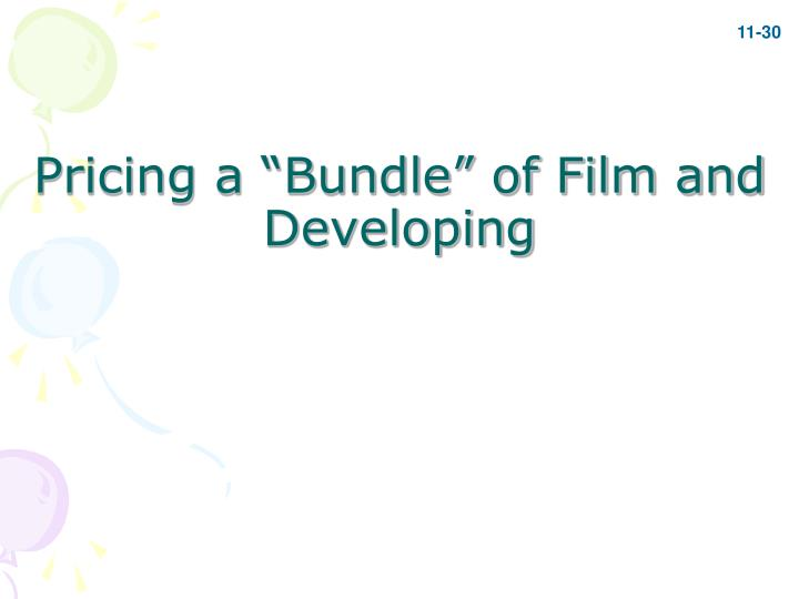 "Pricing a ""Bundle"" of Film and Developing"