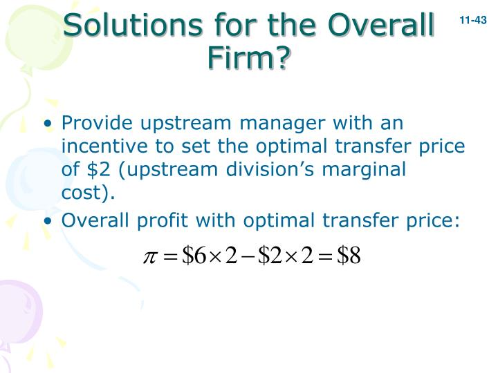 Solutions for the Overall Firm?