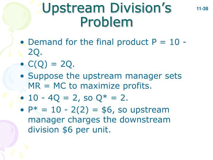 Upstream Division's Problem