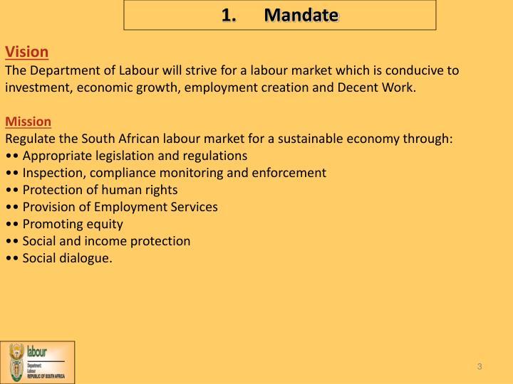 1.      Mandate