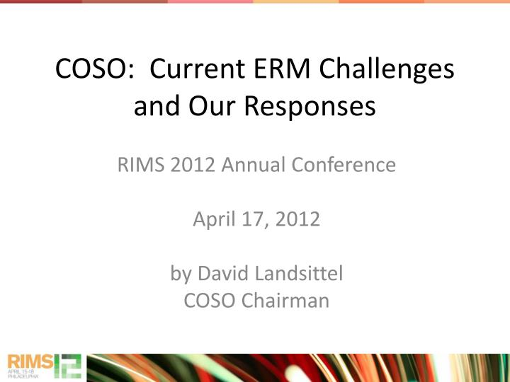 Coso current erm challenges and our responses