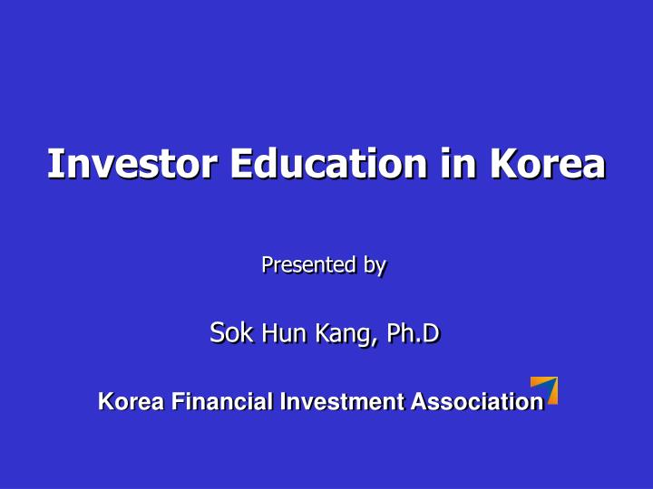 Investor Education in Korea