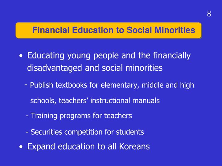 Educating young people and the financially disadvantaged and social minorities
