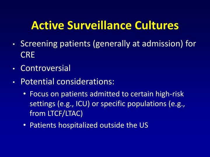 Active Surveillance Cultures