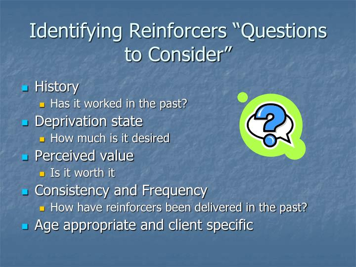 "Identifying Reinforcers ""Questions to Consider"""