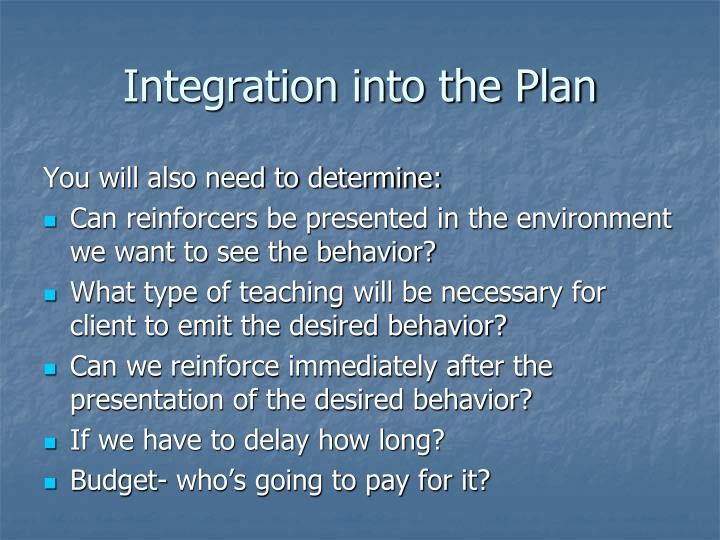 Integration into the Plan