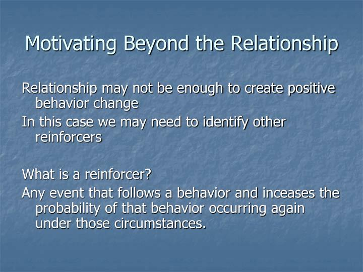 Motivating Beyond the Relationship