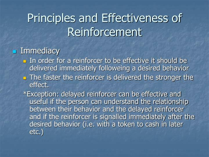 Principles and Effectiveness of Reinforcement